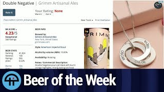 Beer of the Week: Grimm Double Negative