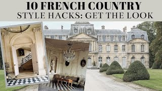 10 French Country STYLING HACKS:: Ideas To STEAL For Your HOME