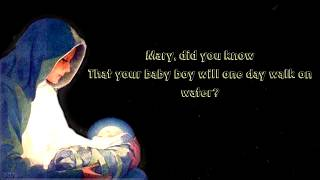Mary, Did You Know? (Lyrics)