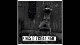 JJ Lawhorn - Kings Of Friday Night
