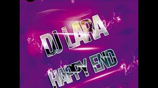 Dj Lara - Happy End (dan046mx)