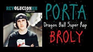 LETRA | DRAGON BALL SUPER BROLY RAP | PORTA | LYRIC VIDEO