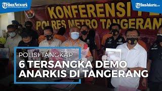 Demo Anarkis Omnibus Law Cipta Kerja di Kota Tangerang, 4 dari 6 Pelaku Masih Berstatus Pelajar