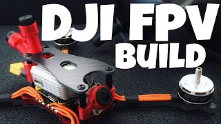 DJI FVP Build : HD Drone Racing!