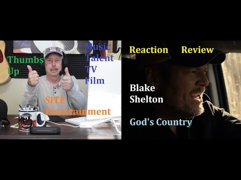 Blake Shelton Gods Country Reaction Review