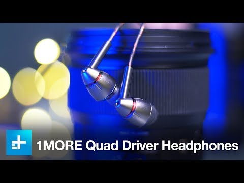 1More Quad Driver In-Ear Headphones - Hands On