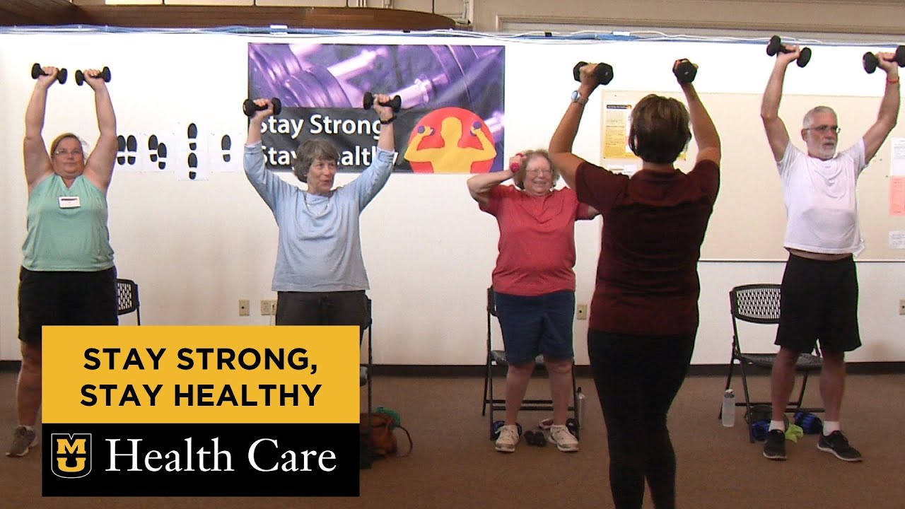 Stay Strong, Stay Healthy (video from MU Health)