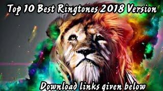 Top 10 Best Ringtones 2017 with download links 😎😎👈👌👍