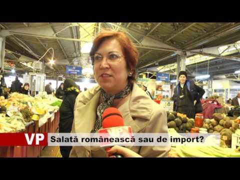 Salată românească vs. salată de import