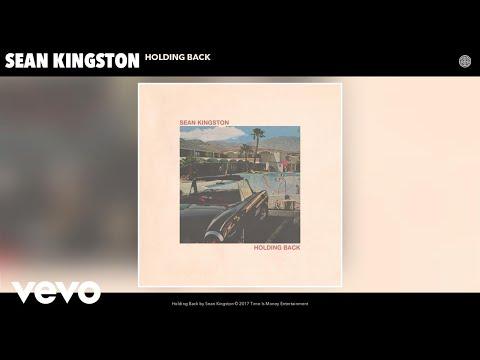 Sean Kingston - Holding Back (Audio)
