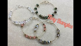 Tiny Bangles Jewelry Making Tutorial