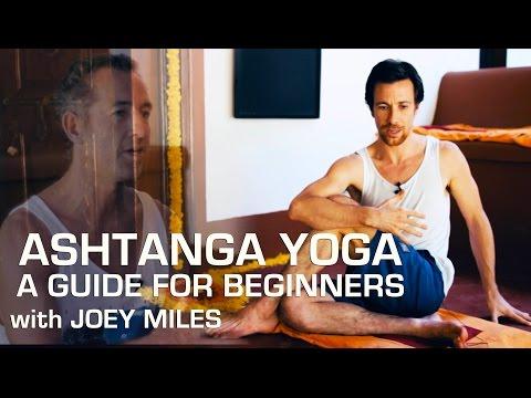 Ashtanga Yoga Foundations – A Guide for Beginners