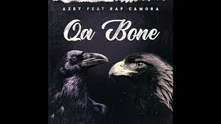 AZET Feat. RAF CAMORA   QA BONE  (Official Audio)