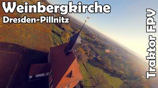 Weinbergkirche Dresden-Pillnitz im Herbst ft. Traktor FPV