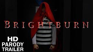 PARODY | BRIGHTBURN TRAILER
