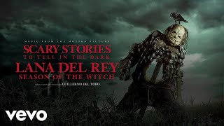 "Lana Del Rey   Season Of The Witch (From The Motion Picture ""Scary Stories T..."