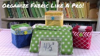 How To Organize Your Fabric | Organize Fabric Like A Pro!