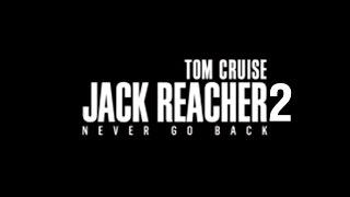Jack Reacher 2  Official Trailer 2  Paramount Pictures