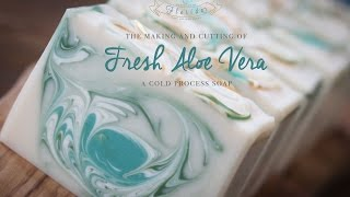 The Making And Cutting Of Fresh Aloe Vera Cold Process Soap