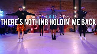 Shawn Mendes  There's Nothing Holdin' Me Back  Phil Wright Choreography  DanceOn Class