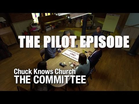 The Committee: Pilot | Chuck Knows Church