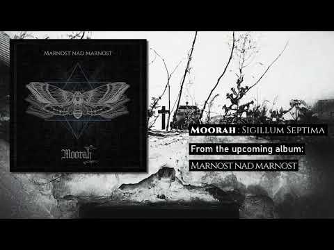 Moorah - MOORAH - Sigillum Septima
