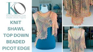 How To Knit The Tasha Knit Lace Shawl Top Down Triangle With Beaded Picot Bind Off