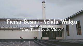 Download lagu Fiersa Besari And Naluri Feat Dude Szantos Selalu Waktu Mp3