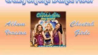 11 Crazy on the Dance Floor Cheetah Girls Full CD Version