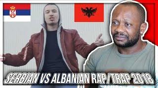 Serbian VS Albanian Rap/Trap Music (NEW 2018) REACTION!!!