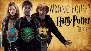 They're Not in Gryffindor! (A HP Theory)