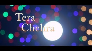 "Tera Chehra - Arijit Singh | ""Popularzz - My Takes"" Covers by Sandeep Banerji"