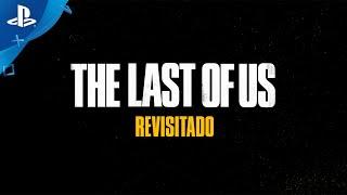 PlayStation The Last of Us - Revisitado anuncio