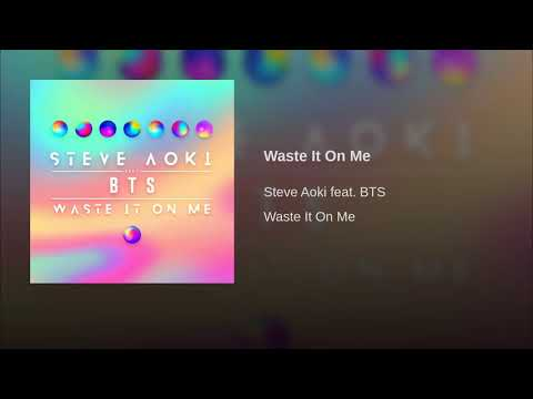 Song Lyrics 2018 [Mp3 available] - Waste It On Me- BTS And