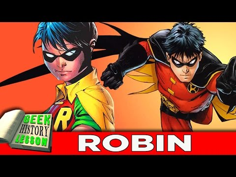 Who is the Best Robin? - Geek History Lesson