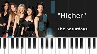 """The Saturdays - """"Higher"""" Piano Tutorial - Chords - How To Play - Cover"""