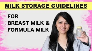 MILK STORAGE GUIDELINES || FOR BREAST MILK & FORMULA MILK