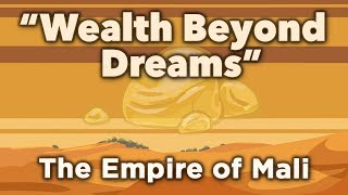 """♫ The Empire of Mali: """"Wealth Beyond Dreams"""" - Sean and Dean Kiner - Extra History"""
