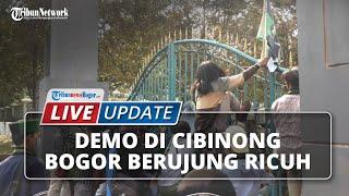LIVE UPDATE Demo Mahasiswa di Cibinong Bogor Berujung Ricuh