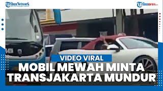 Viral Video Mobil Mewah Suruh Mundur Transjakarta, Wagub DKI: Serahkan Diri, Tak Perlu Dikejar-kejar