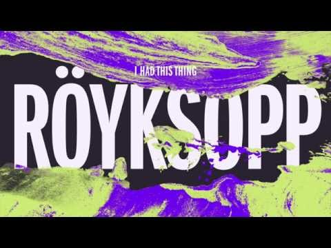 Röyksopp - I Had This Thing (Sebastien Remix)