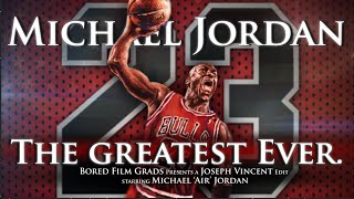 Michael Jordan - The Greatest Ever. - Video Youtube