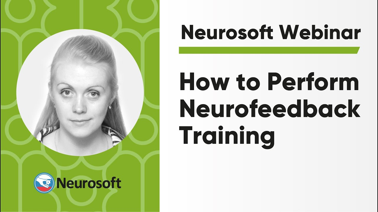 How to Perform Neurofeedback Training