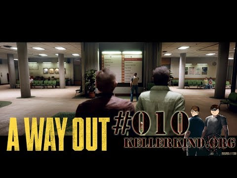 A Way Out #10 – Leo und Vincent auf Krankenbesuch ★ Let's Play Together A Way Out [HD|60FPS|Co-Op]