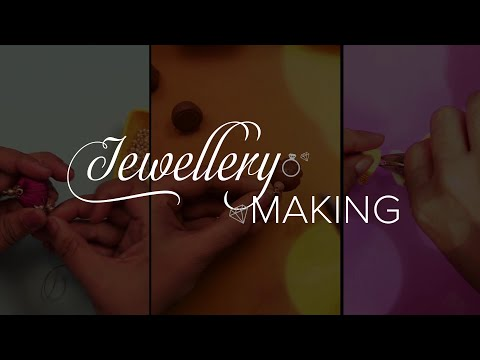 Learn Jewellery Making at Home through Easy Video Classes!