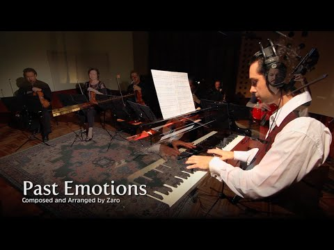 Past Emotions   Composed by Zaro   Piano - String Quintet - Percussion