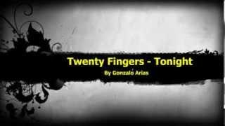Twenty Fingers - Work that love (Tonight) - (Techno) by Gonarpa