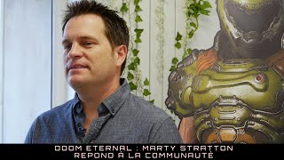 DOOM Eternal : Marty Stratton et la communauté