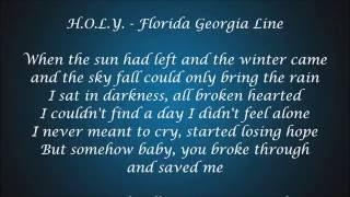 H.O.L.Y. - Florida Georgia Line Lyrics