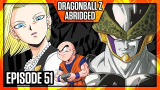 DragonBall Z Abridged: Episode 51 - TeamFourStar (TFS)